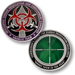"Integrated Zombie Eradication and Containment Command ""Charlie Team"" Challenge Coin"