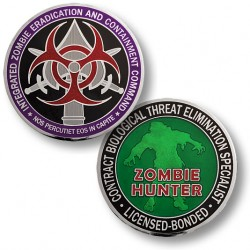 "Integrated Zombie Eradication and Containment Command ""Contract Zombie Hunter"" Challenge Coin"